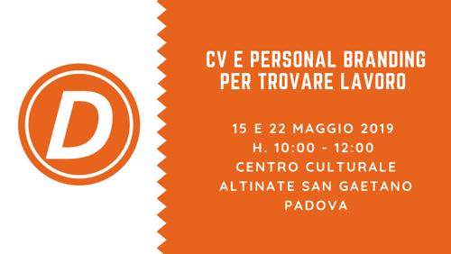 CV e Personal Branding per trovare lavoro a Padova