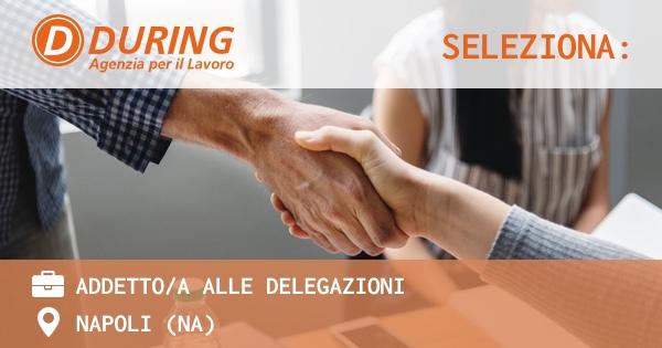 during-seleziona-addetti-alle-delegazioni