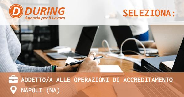 during-seleziona-addetti-alle-operazioni-di-accreditamento