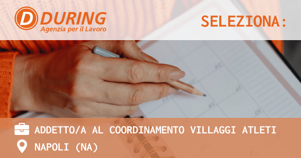 during-seleziona-addetti-coordinamento-villaggio-atleti
