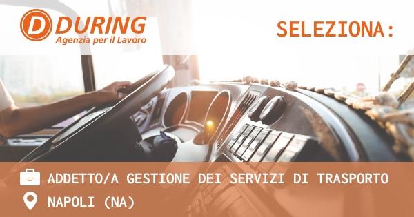 during-seleziona-addetti-gestione-dei-servizi-di-trasporto