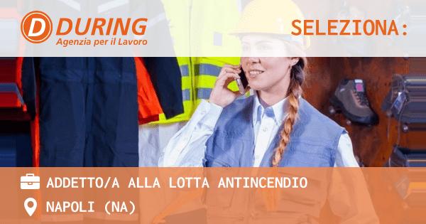during-seleziona-addetti-lotta-antincendio