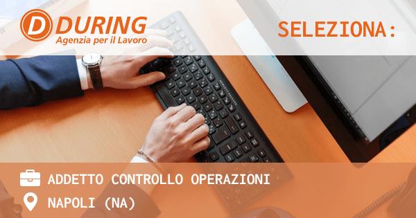 during-seleziona-addetto-controllo-operazioni